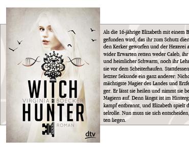 [Bloggeraktion] Witch Hunter von Virginia Becker