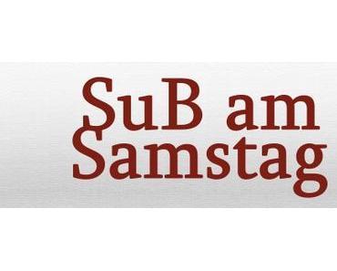 SuB am Samstag 03/16