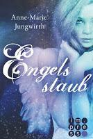 [Rezension] Anne-Marie Jungwirth - Engelsstaub