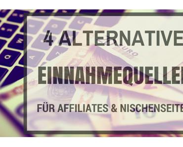 4 Alternative Einnahmequellen für Affiliates + Nischenseiten & Auszahlungsbeweis