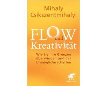Bücher für Blogger: Flow und Kreativität von Mihaly Csikszentmihalyi