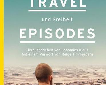 """Buchveröffentlichung: """"The Travel Episodes"""""""