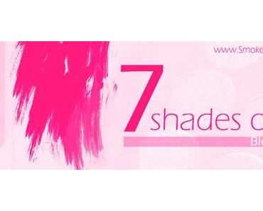 [Blogparade] 7 Shades of...Berry!