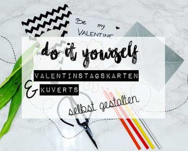 DIY | Valentinstagskarten + Kuverts selbst gestalten