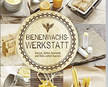 Bienenwachs-Werkstatt Buchrezension