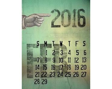 Warum hat der Monat Februar im Jahr 2016 eigentlich plötzlich 29 Tage?
