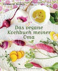 Rezension - Kirsten M. Mulach - Das vegane Kochbuch meiner Oma