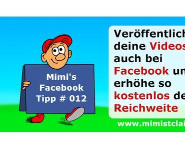 Facebook Tipp # 012 - Videso erhöhen deine Reichweite