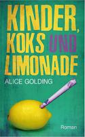"""""""Kinder, Koks und Limonade"""" von Alice Golding"""