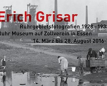 Erich Grisar. Ruhrgebietsfotografien 1928 – 1933