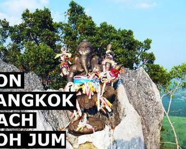 Entdeckt: Thailand – von Bangkok nach Koh Jum