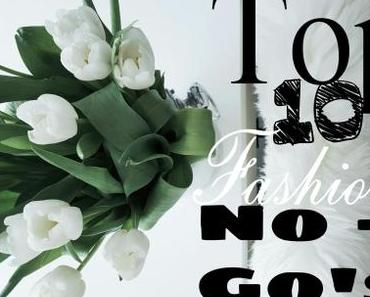 Meine Top10 Fashion-No-Go's