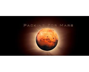 "Filmtipp: ""Packing for Mars"""