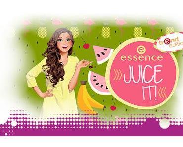 """essence trend edition """"juice it!"""""""