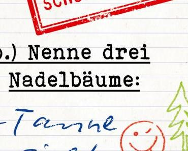 Nenne drei Nadelbäume – Die witzigsten Schülerantworten | Lena Greiner & Carola Padtberg-Kruse