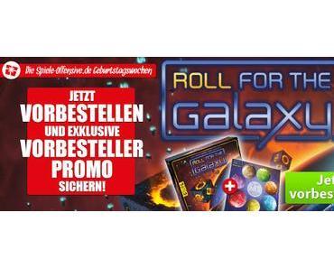 Spiele-Offensive Geburtstagswochen 2016 - Roll for the Galaxy (dt.) Vorbesteller-Aktion