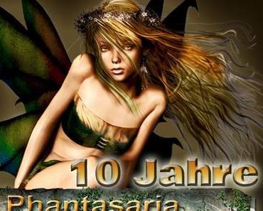 10 Jahre Phantasaria - Teil1