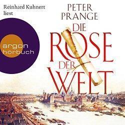 """""""Die Rose der Welt"""" von Peter Prange ließ mich…"""