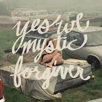 Yes We Mystic: Bedingungslos