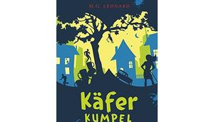 [Rezension] Käferkumpel (Band M.G. Leonard