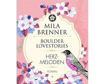 {Rezension} Mila Brenner - Herzmelodien