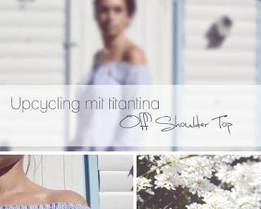 Upcycling: Off Shoulder Top & Tutorial