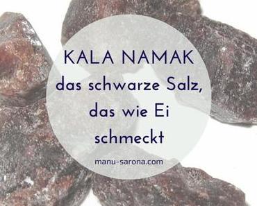 Kala Namak – das schwarze Salz, das wie Ei schmeckt