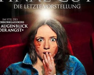 Review: FINAL CUT - DIE LETZTE VORSTELLUNG - Nur echt im Kino