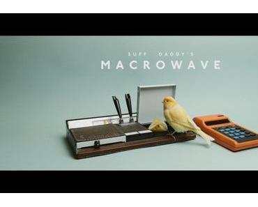 Musikvideo: Suff Daddy – Macrowave