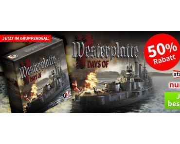Spiele-Offensive Aktion - Gruppendeal 7 Tage der Westerplatte