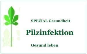 Strategie gegen Pilzinfektionen