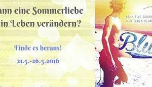 [Blogtour] »Blue Kann eine Sommerliebe dein Leben verändern?« Lisa Glass