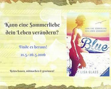 [Blogtour] »Blue - Kann eine Sommerliebe dein Leben verändern?« von Lisa Glass - Tag 2