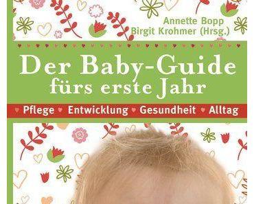 Rezension | Der Baby-Guide fürs erste Jahr von Annette Bopp
