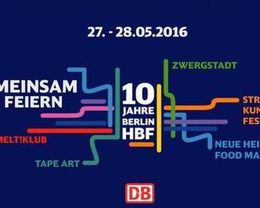 10 Jahre Berlin Hauptbahnhof