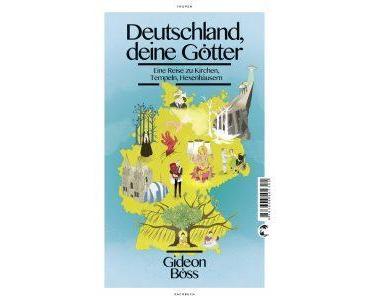 [Rezension] Deutschland, deine Götter von Gideon Böss