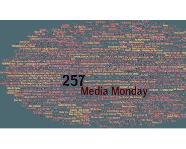 Media Monday #257