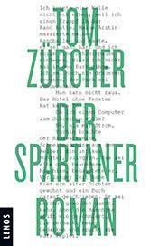 Rezension: Tom Zürcher – Der Spartaner (Lenos Verlag, 2016)