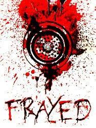 Frayed (2007)