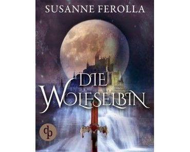 Rezension | Die Wolfselbin 2 - Die Schuld von Susanne Ferolla
