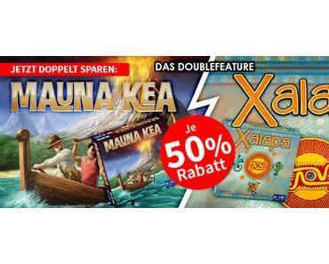 Spiele-Offensive Aktion - Mauna Kea und Xalapa Doublefeature