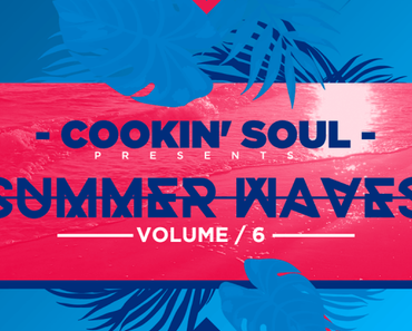Cookin' Soul presents: Summer Waves Vol. 6