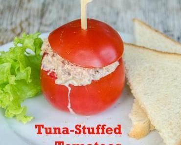 Heute bleibt die Küche kalt! – Tuna Stuffed Tomatoes