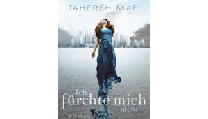 fürchte mich nicht Tahereh Mafi