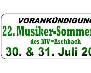 22. Musiker-Sommerfest des MV Aschbach