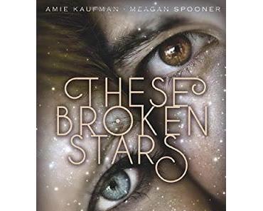 {Rezension} Amie Kaufman & Meagan Spooner - Lilac und Tarver (These Broken Stars #1)