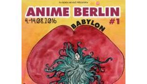 """""""Anime Berlin"""" Berliner Anime Festival feiert erste Ausgabe August 2016"""