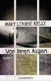 """""""Vor ihren Augen"""" von Mary Louise Kelly..."""