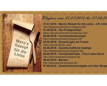 """[Blogtour] Blogtour """"Myra´s Rezept für die Liebe"""" von J. R. König - Tag 5"""