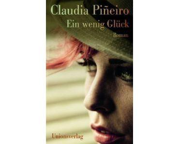Claudia Piñeiro. Ein wenig Glück